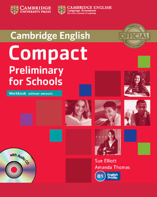 Compact Preliminary for Schools Workbook