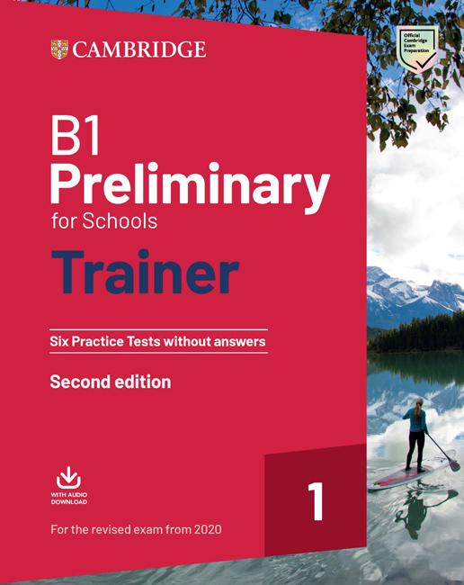 B1 Preliminary For Schools Trainer Cambridge University Press Spain
