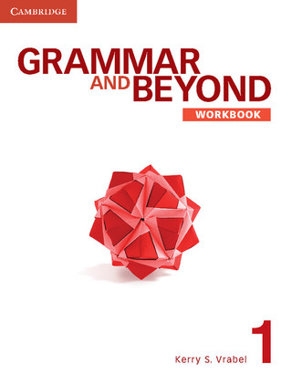Grammar and Beyond Workbook