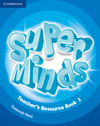 Super Minds Teacher's Resource Book