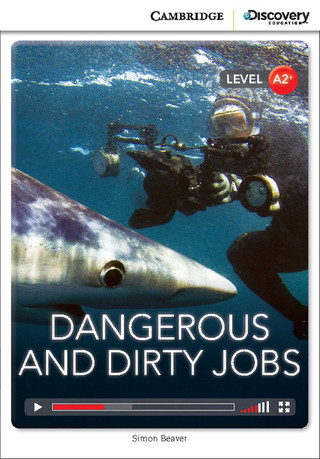 Dangerous and dirty jobs